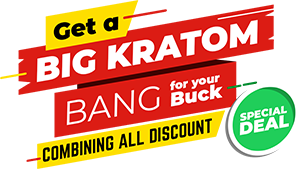 Get a big kratom bang for your buck, combining All Discounts